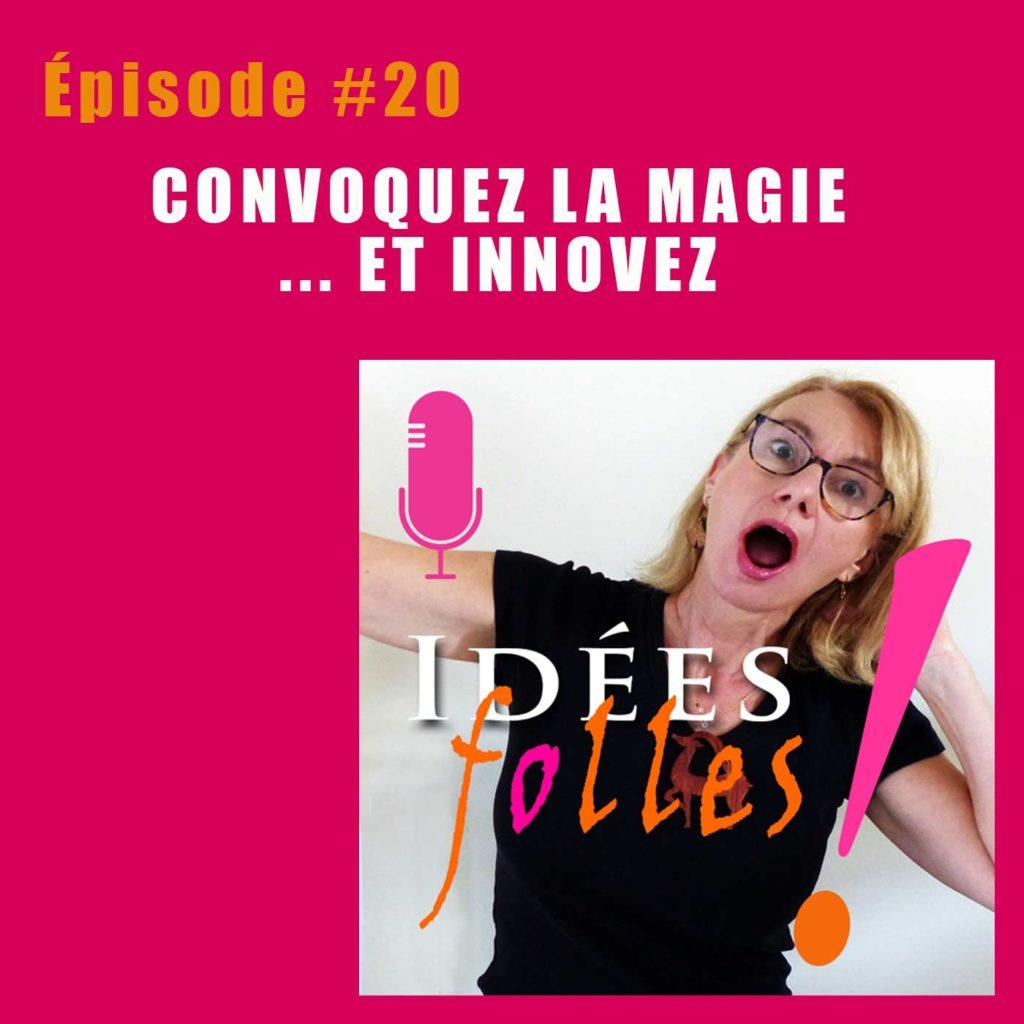 idées folles-podcast-20